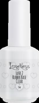 LoveNess Rubberbase Clear